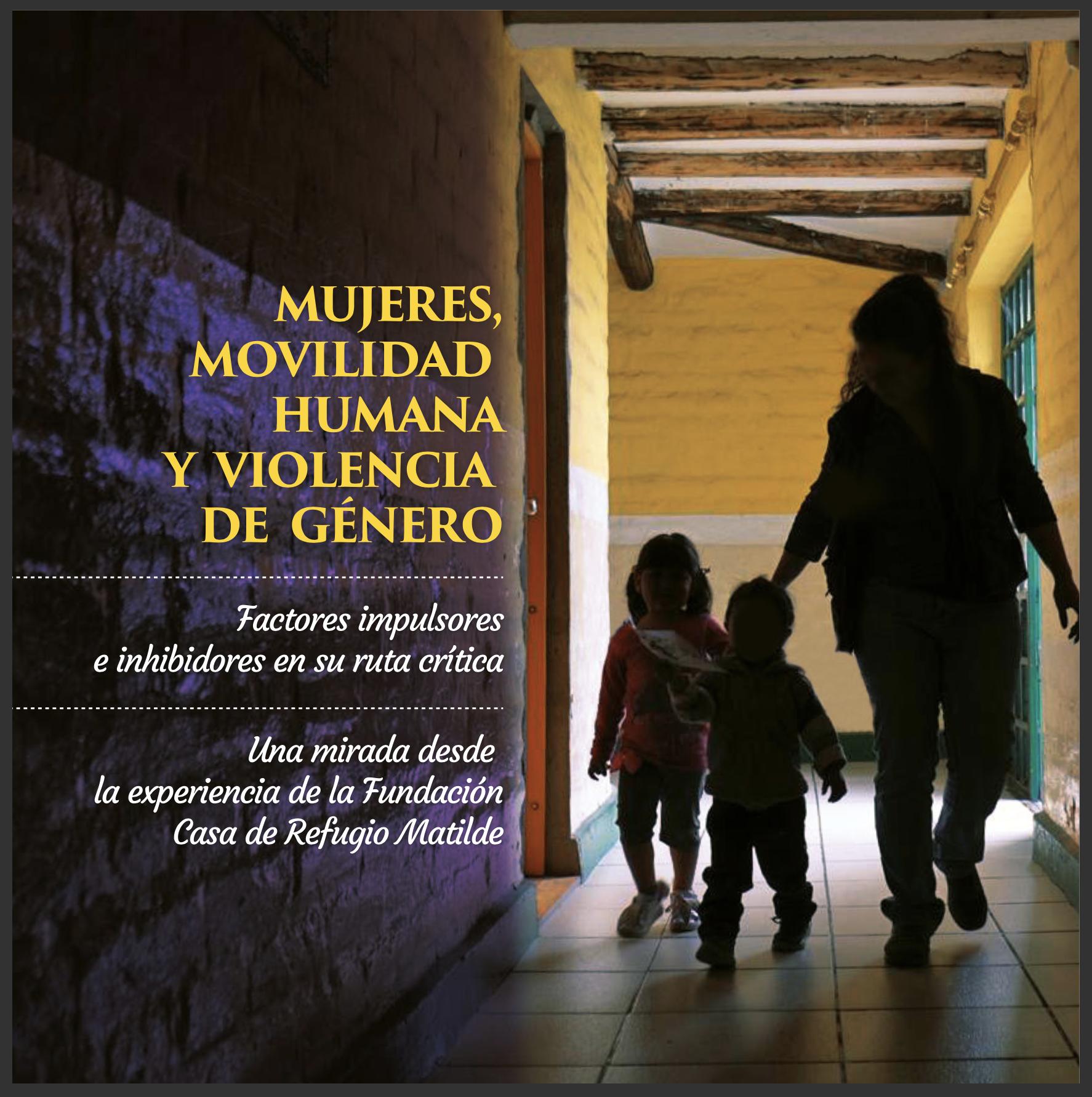 Mujeres, Movilidad Humana y Violencia de Género